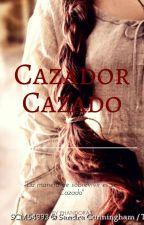 Cazado Cazador  by DannyAlexa0