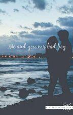 me and you mr bad boy  by GoldenAnpanman