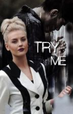Try Me || Zerrie by eldorahoe