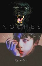 Noches Salvajes °HunHan° by ZYXDolcelove