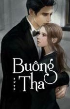 Buông Tha  by _TuVu_