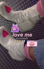 love me   changlix by smolbinnie