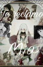 Inuyasha y Aome - Te reclamo mia  by azucar378