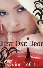 Just One Drope (The Grey Wolves #3) by Nikky014