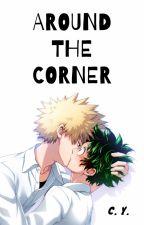 Around the Corner | KatsuDeku (En emisión) by ChataYumiko