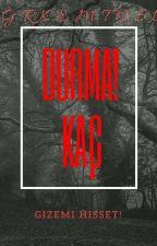 Durma!Kaç by GrkemTosun48