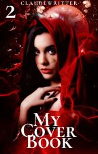 My Cover Book 2 by claudewritter