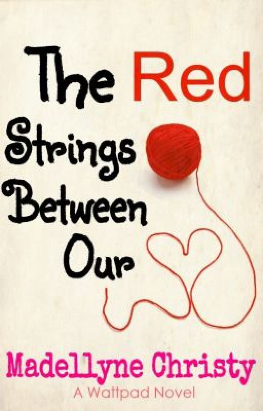 The Red Strings Between Our Hearts by raveuyouXD