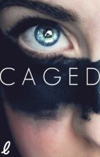 Caged by warnedyou