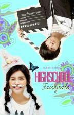 Highschool Fairytale (COMPLETED) by krysta_fei