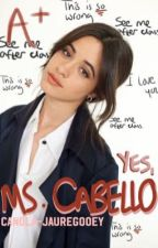 Yes, Ms. Cabello. (Camila x You) by canola-jauregooey