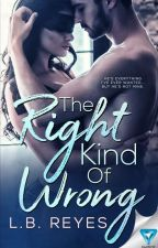 The Right Kind Of Wrong by endlesshopeful_