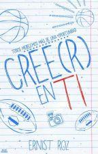 Cree(r) en ti   by ErnistRoz