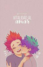 Vitalidad al amar | Drabbles KiriDeku. by carisnya