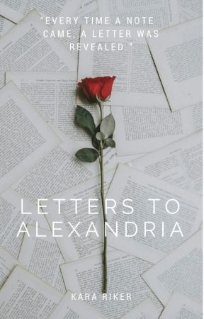 Letters to Alexandria by blooming_lilac