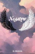 Negatyw [2.0] (nowa wersja) by Szkodniczka