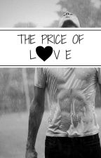 THE PRICE OF LOVE (BoyxBoy) by BeingRyanLouis