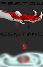 From Soldiers Rifle To Dragons Wings: Resistance (BOOK 4) by taro619