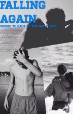 Falling again(sequel to Back to the way it was Hayes Grier) by jazzyxoxox