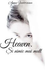 Heaven. Și nimic mai mult by AnnaFeodorovna