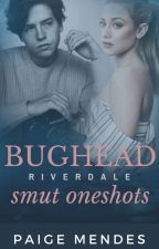 Mostly Bughead Smut! by Percabeth0418