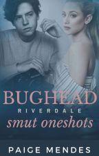 Mostly Bughead Smut! by Percabeth0418