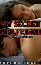 Secret Girlfriend COMPLETED by Authorbhel