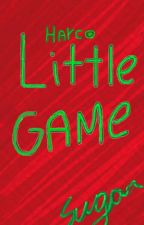 Little Game [HARCO] by TheSugarBlue13695
