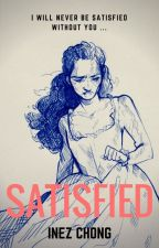 Satisfied || A Hamgelica Fanfic by live_fully