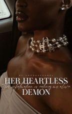 her heartless demon   BWWM|18+ by simplywhiterose