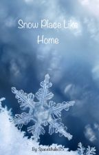 Snow Place Like Home by SpaceWhale33