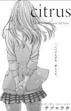 Citrus Manga;Mi Opinion (Spoiler) by ZubZero_4