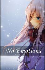 [Słodki Flirt] No Emotions by Elistrala