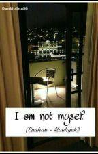 I am not myself (Eunhae - Haehyuk) one shots by DanMolina56