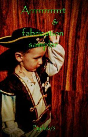 Art and Fabrication sampler by loki75