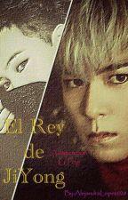 El Rey de JiYong (Adapt. GTop) by AlejandraLopez028