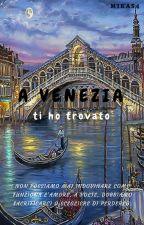 A Venezia, ti ho trovato by Mikas4