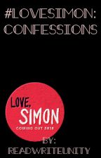 #LoveSimon: Confessions by ReadWriteUnity