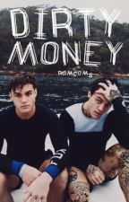 Dirty Money -grethan- by romcoms