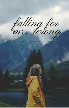 Falling For Mr. Wrong by krsdnlslta