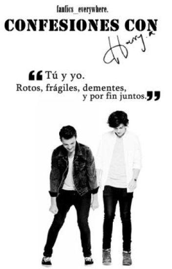 Confesiones con Harry. [Larry Stylinson]