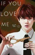 If You Love Me by BTSgotJams_170