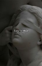 Love is blind |Stony| by Just_DustNBones