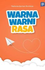 Warna Warni Rasa (Proses Revisi) by SQueeny