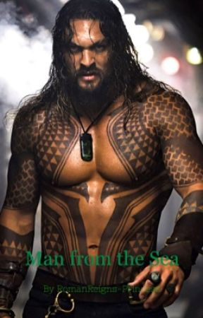 Man from the Sea (Aquaman One Shot) by RomanReigns-Princess