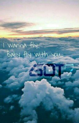 Đọc truyện IMAGINE WITH GOT7