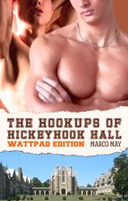 The Hookups of Hickyhook Hall by fffauthor