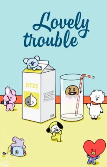 Đọc Truyện Lovely Trouble [INSTA] [BTSPINK] - DocTruyenHot.Com
