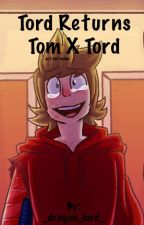 Tord Returns : TomXTord  by _dragon_lord_