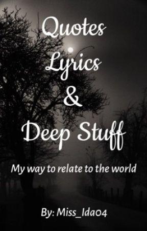 Quotes Lyrics Deep Stuff I Hate U I Love U Wattpad